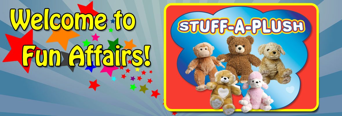 Welcome to Fun Affairs featuring stuff a plush